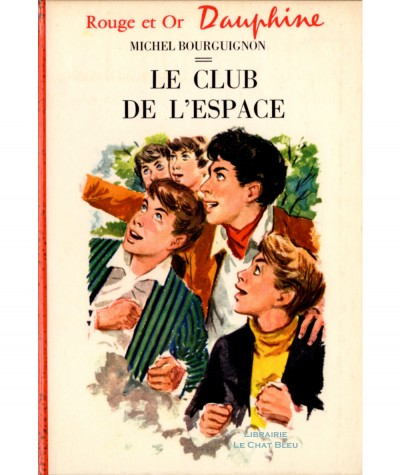 Le Club de l'Espace (Michel Bourguignon) - Rouge et Or Dauphine N° 134
