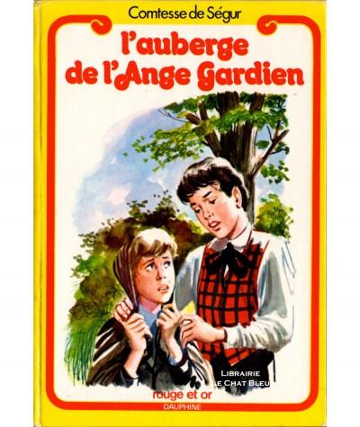 L'auberge de l'Ange Gardien (Comtesse de Ségur) - Bibliothèque Rouge et Or Dauphine N° 146