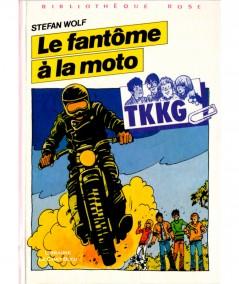 TKKG : Le fantôme à la moto (Stefan Wolf) - Bibliothèque rose - Hachette