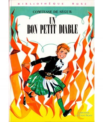 Un bon petit diable (Comtesse de Ségur) - Bibliothèque Rose - Hachette