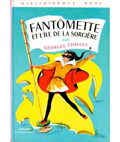Fantômette et l'île de la sorcière (Georges Chaulet) - Bibliothèque rose - Hachette