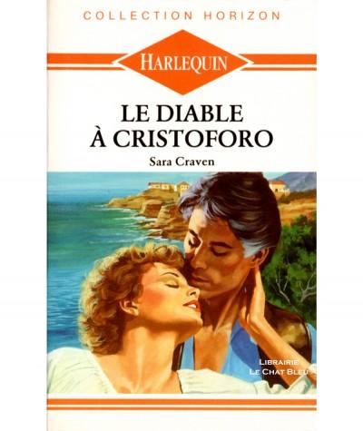 Le diable à Cristoforo (Sara Craven) - Harlequin Horizon N° 733