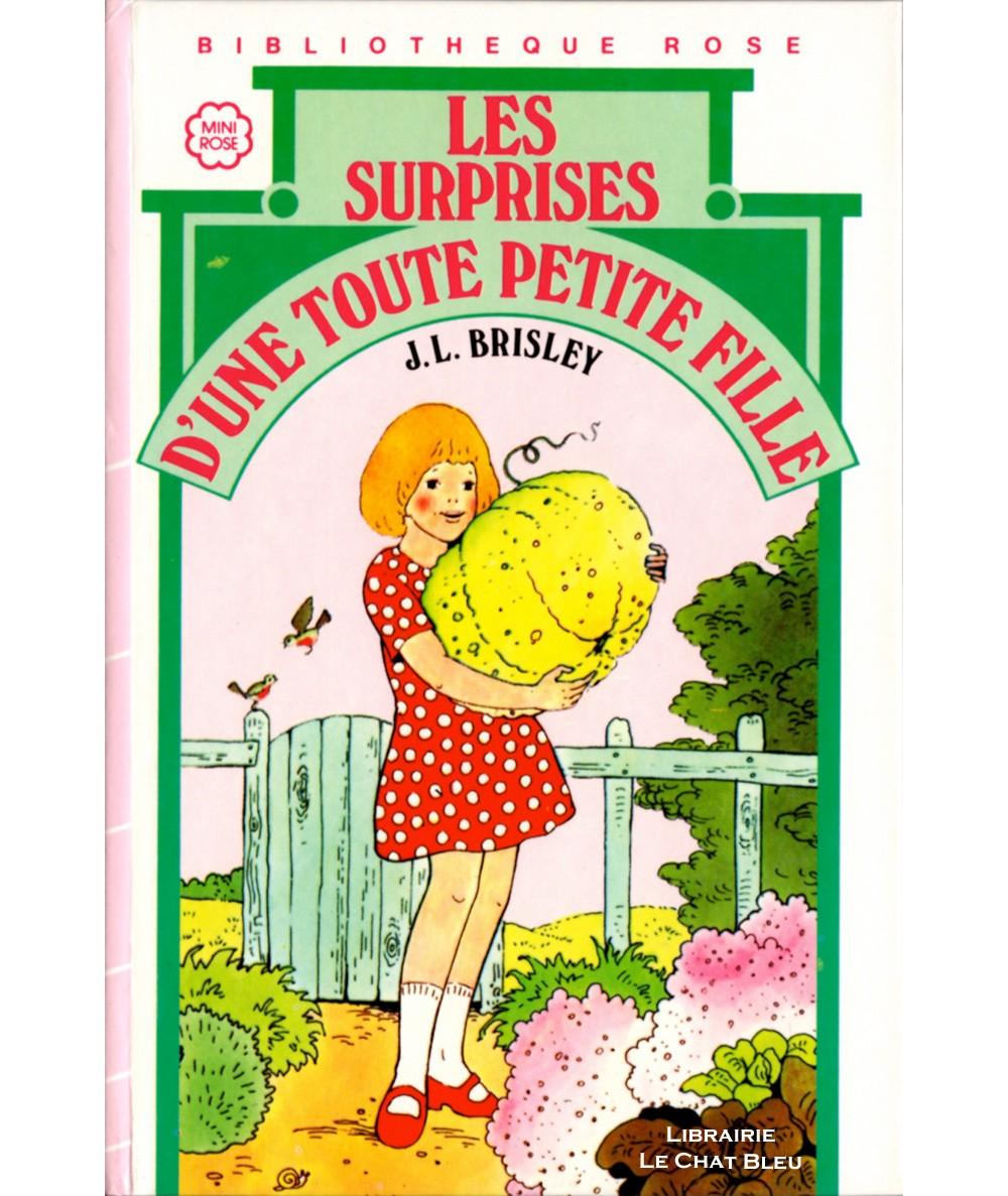 Les surprises d'une tout petite fille (Joyce Lankester Brisley) - Bibliothèque rose - Hachette