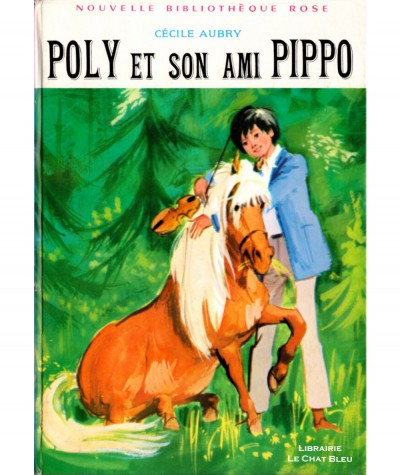 Poly et son ami Pippo (Cécile Aubry) - Bibliothèque rose N° 375 - Hachette