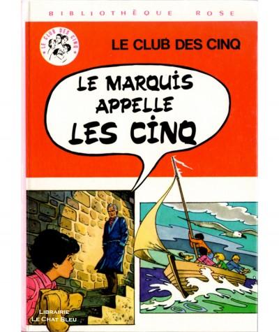 Le Marquis appelle Les Cinq (Claude Voilier) - D'après les personnages créés par Enid Blyton