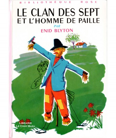 Le Clan des Sept et l'homme de paille (Enid Blyton) - Bibliothèque Rose - Hachette