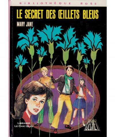 Le secret des oeillets bleus (Mary Jane) - Bibliothèque rose - Hachette