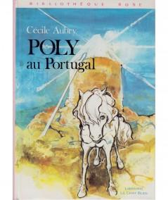 Poly au Portugal (Cécile Aubry) - Bibliothèque Rose - Hachette