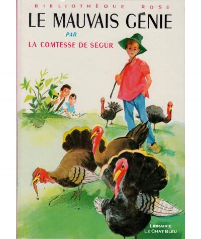 Le mauvais génie (Comtesse de Ségur) - Bibliothèque rose - Hachette