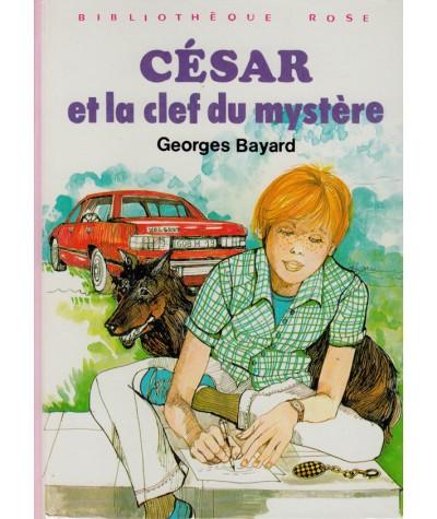 César et la clef du mystère (Georges Bayard) - Bibliothèque rose - Hachette