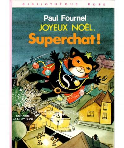 Joyeux Noël, Superchat ! (Paul Fournel) - Bibliothèque rose - Hachette