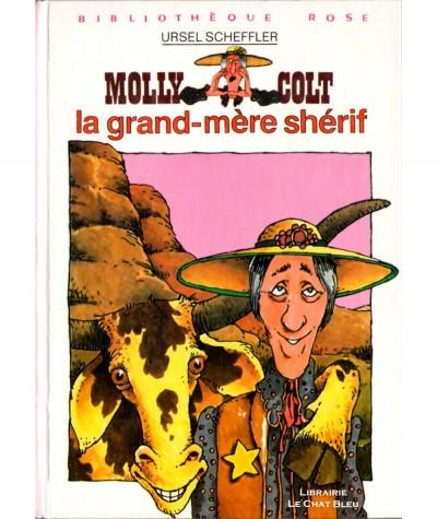 Molly Colt : la grand-mère shérif (Ursel Scheffler) - Bibliothèque rose - Hachette