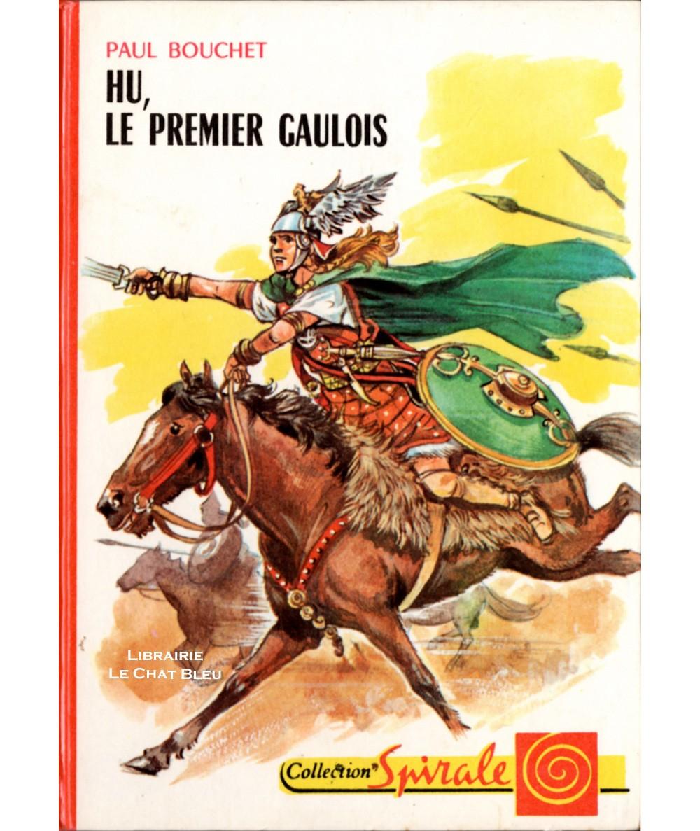 Hû, le premier Gaulois (Paul Bouchet) - Collection Spirale N° 423