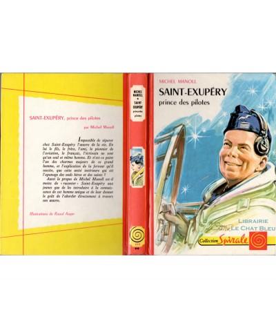 SAINT-EXUPÉRY, prince des pilotes (Michel Manoll) - Collection Spirale N° 333