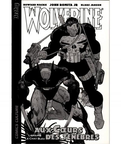 Wolverine T2 : Aux coeurs des ténèbres (Howard Mackie, John Romita Jr) - Comics Culture