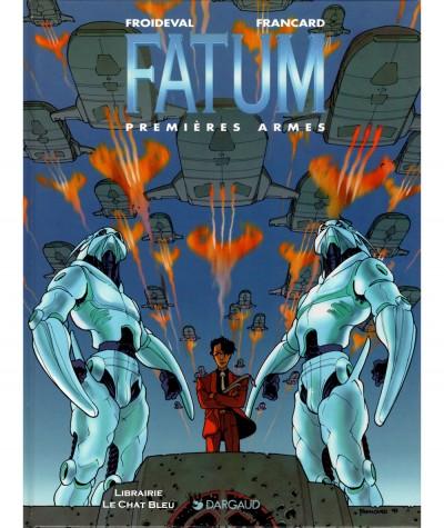 FATUM T2 : Premières armes (Froideval, Francard) - BD Dargaud