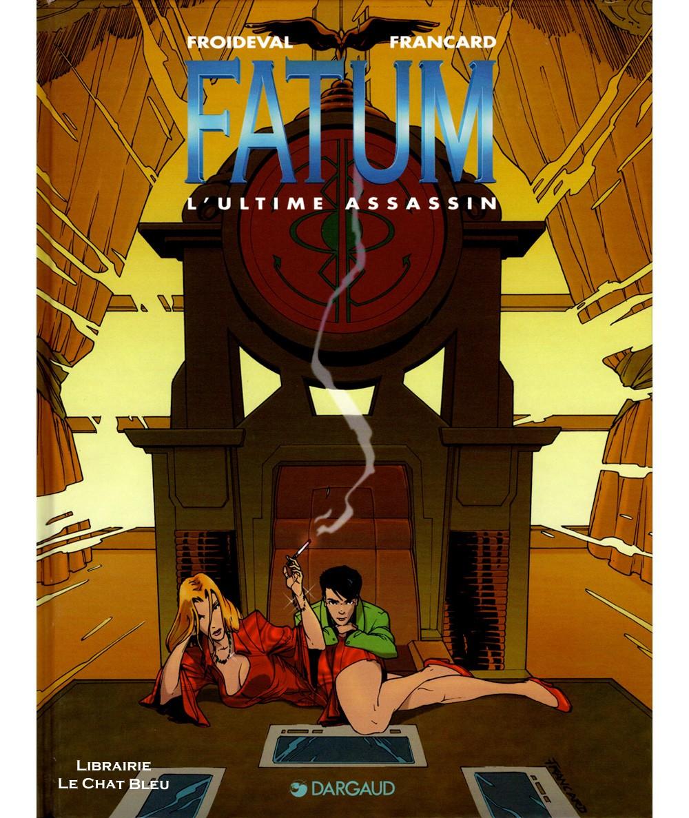 FATUM T3 : L'ultime assassin (Froideval, Francard) - Dargaud