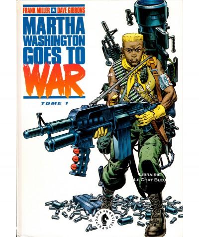 Martha Washington goes to war T1 (Frank Miller, Dave Gibbons) - BD Dark Horse