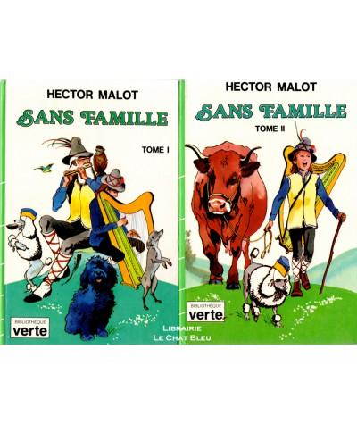 Sans famille T1 et T2 (Hector Malot) - Bibliothèque verte - Hachette