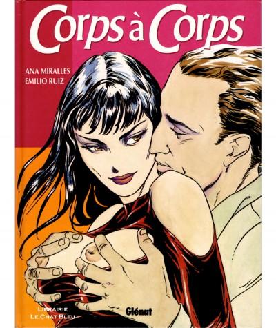 Corps à Corps (Ana Mirallès, Emilio Ruiz) - Editions Glénat