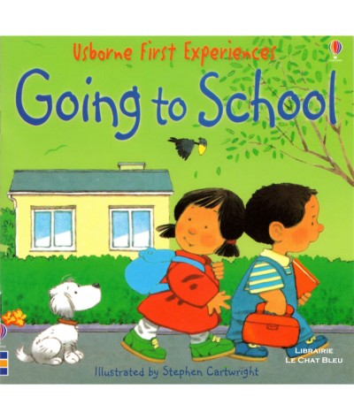 Going to School (Anne Civardi, Stephen Cartwright) - Usborne First Experiences