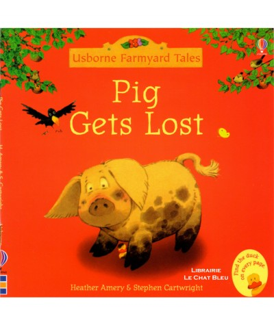 Pig Gets Lost (Heather Amery, Stephen Cartwright) - Usborne Farmyard Tales