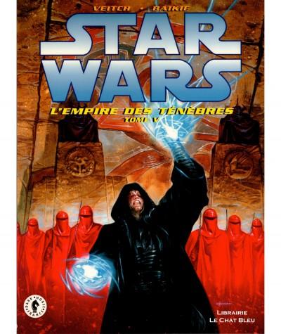 STAR WARS T5 : L'empire des ténèbres (Tom Veitch, Jim Baikie) - Dark Horse France