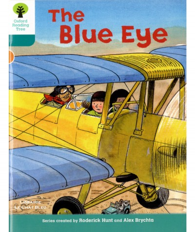 The Blue Eye (Roderick Hunt, Alex Brychta) - Oxford Reading Tree