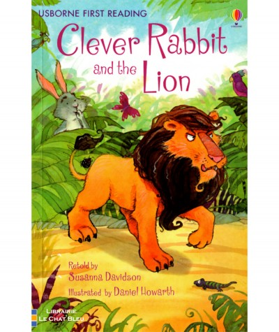 Clever Rabbit and the Lion (Susanna Davidson, Daniel Howarth) - USBORNE First Reading
