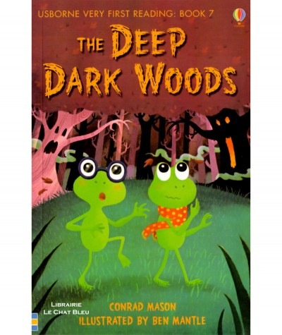 The Deep Dark Woods (Conrad Mason, Ben Mantle) - Usborne Very First Reading