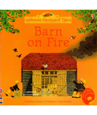 Barn on Fire (Heather Amery, Stephen Cartwright) - Usborne Farmyard Tales