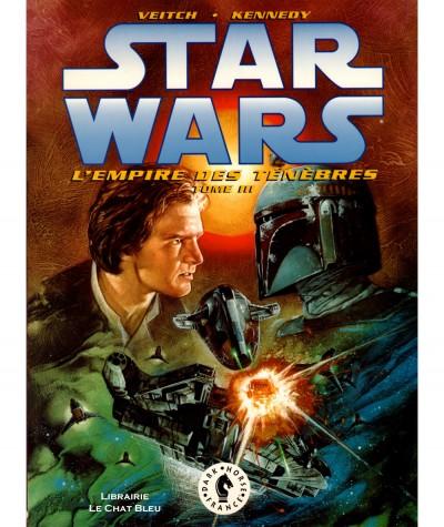 STAR WARS T3 : L'empire des ténèbres (Tom Veitch, Cam Kennedy) - Dark Horse France