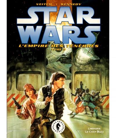 STAR WARS T2 : L'empire des ténèbres (Tom Veitch, Cam Kennedy) - Dark Horse France