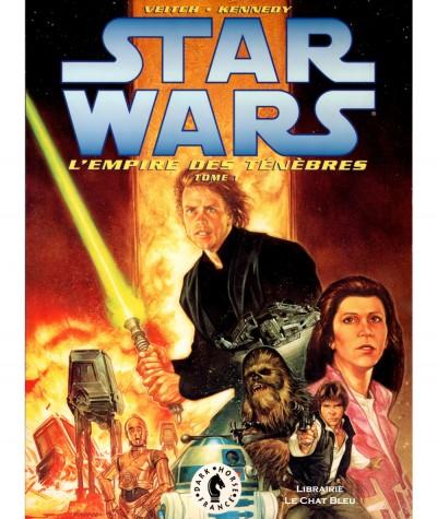 STAR WARS T1 : L'empire des ténèbres (Tom Veitch, Cam Kennedy) - Dark Horse France