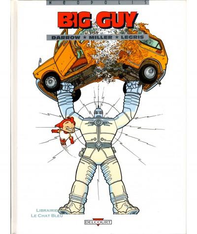 Big Guy (Frank Miller, Geof Darrow) - Editions Delcourt
