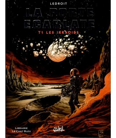 La porte écarlate T1 : Les irradiés (Olivier Ledroit) - Soleil Productions