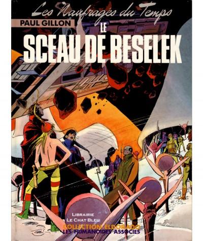 Les Naufragés du Temps T7 : Le sceau de Beselek (Paul Gillon) - Les Humanoïdes Associés