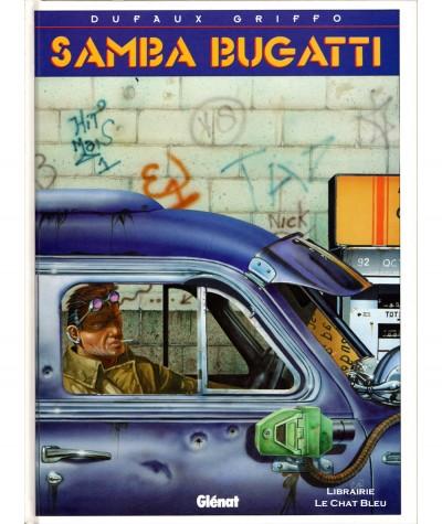 Samba Bugatti T1 (Jean Dufaux, Griffo) - Editions Glénat