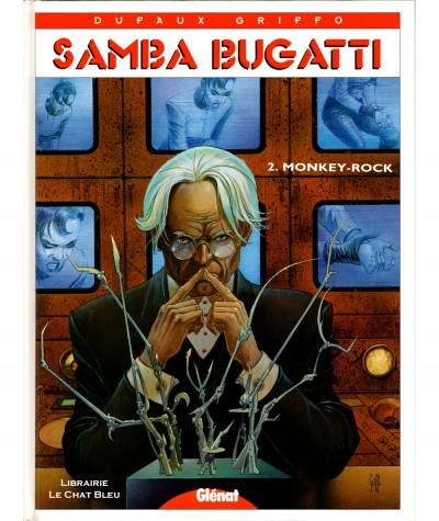 Samba Bugatti T2 : Monkey-Rock (Jean Dufaux, Griffo) - Editions Glénat