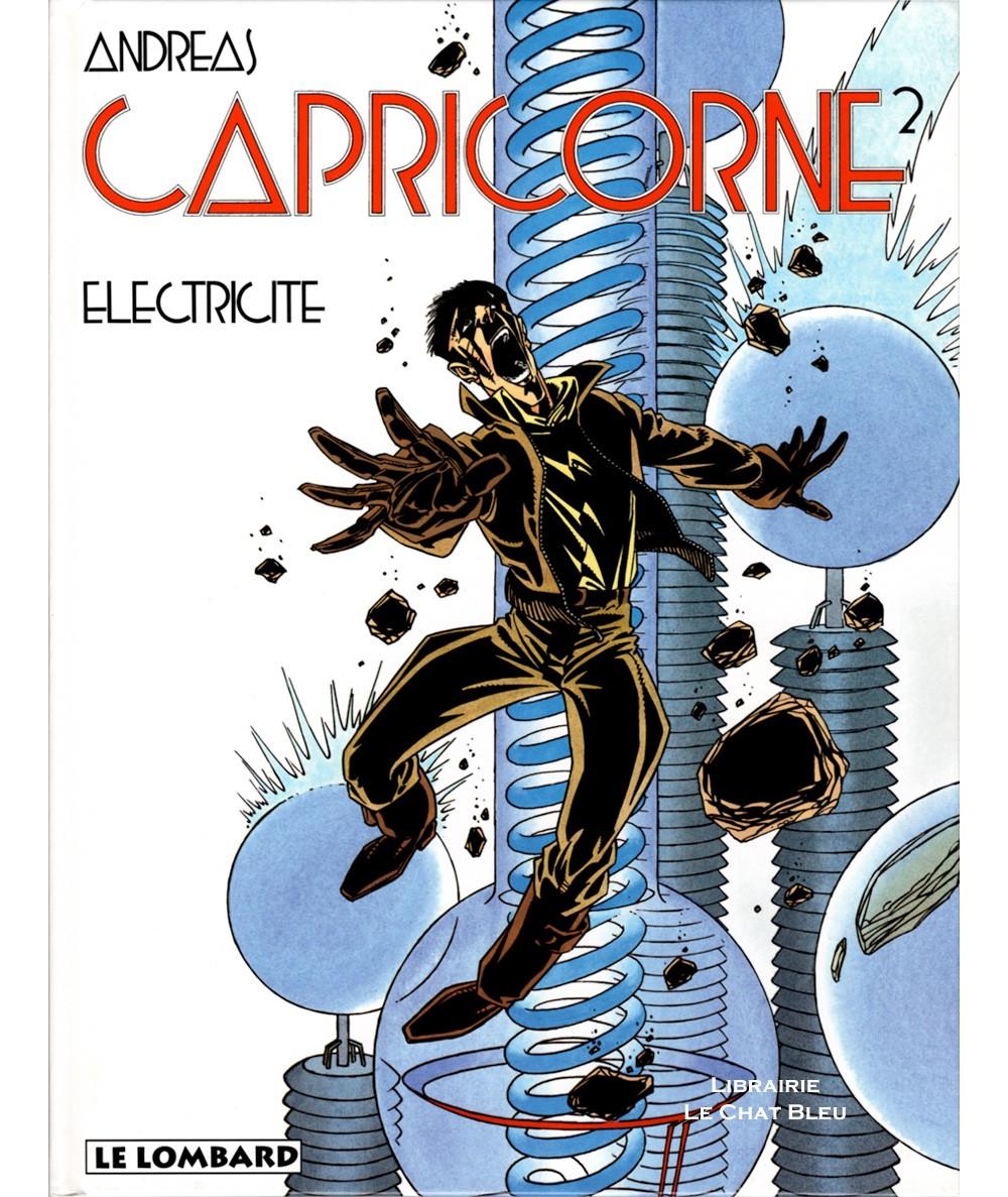 Capricorne T2 : Electricité (Andreas) - Editions Le Lombard