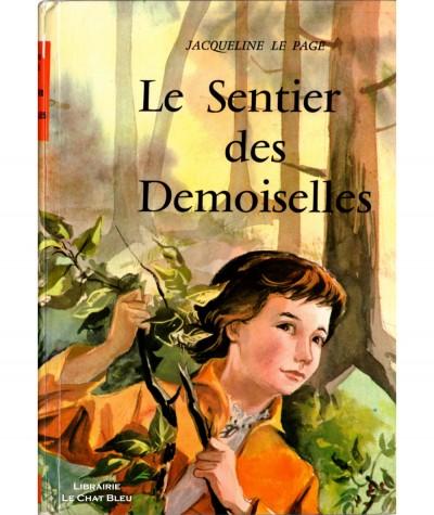 Le Sentier des Demoiselles (Jacqueline Le Page) - Editions BIAS