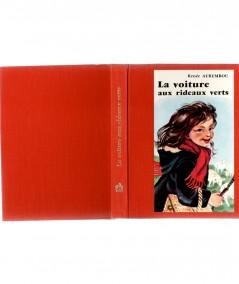 La voiture aux rideaux verts (Renée Aurembou) - Collection L'alouette - Editions Bourrelier