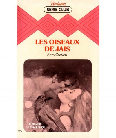 Les oiseaux de jais (Sara Craven) - Harlequin Série Club N° 226