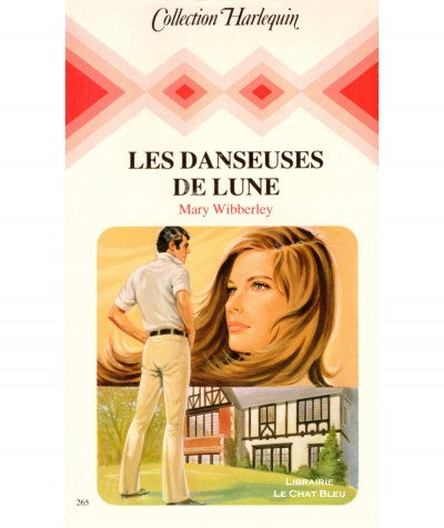 Les Danseuses de Lune (Mary Wibberley) - Collection Harlequin N° 265