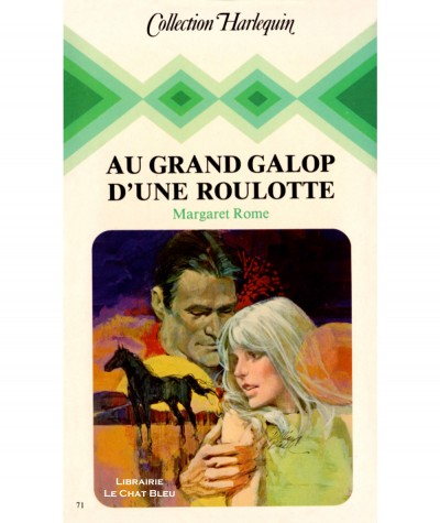 Au grand galop d'une roulotte (Margaret Rome) - Collection Harlequin N° 71