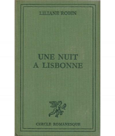 Une nuit à Lisbonne (Liliane Robin) - Cercle Romanesque - Tallandier