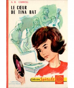 Le coeur de Tina bat (A. B. Carroll) - Collection Spirale N° 377