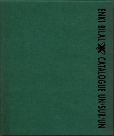 CATALOGUE UN/SUR/UN (Enki Bilal) - Le Pythagore Editions