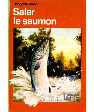 Salar le saumon (Henry Williamson) - Bibliothèque verte - Hachette