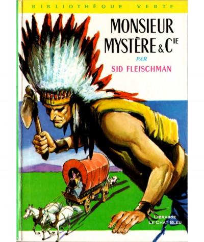 Monsieur Mystère & Cie (Sid Fleischman) - Bibliothèque verte N° 344 - Hachette